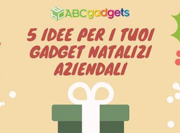 5 idee per i tuoi gadget natalizi