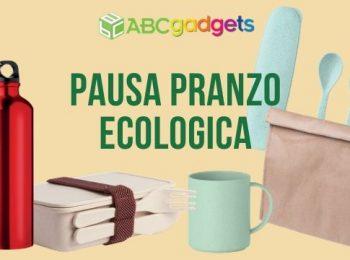 gadget ecologici personalizzati pausa pranzo