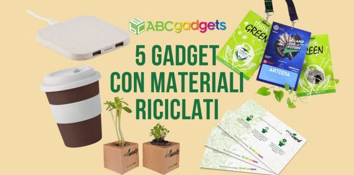 5 gadget in materiali riciclati