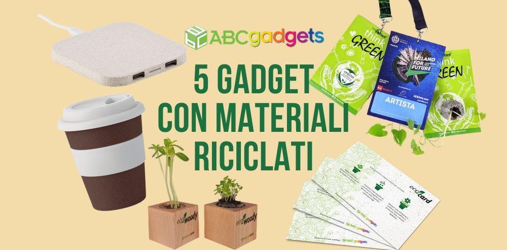 5 gadget in materiali riciclati